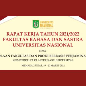 Rapat Kerja Fakultas Bahasa Dan Sastra Universitas Nasional Tahun 2021-2022